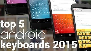 Here are my top 5 picks for the best keyboards of 2015 for your android phone or tablet! Miuum: https://play.google.com/store/apps/details?id=com.whirlscape....