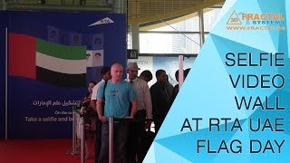 Selfie Video Wall - RTA ( UAE Flag Day )