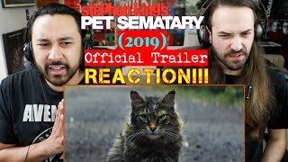 PET SEMATARY (2019) - Official TRAILER REACTION!!!