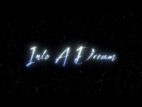 Into A Dream - Trailer de Into A Dream