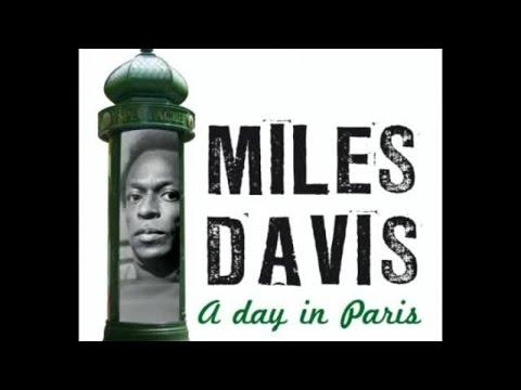 Miles Davis - A Day In Paris