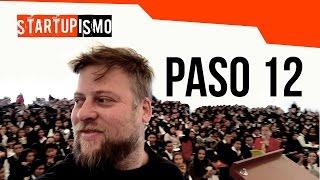 Startupismo - Paso 12: Obsesiónate
