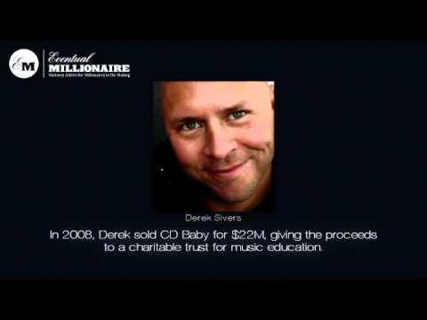 Self Made Millionaires: Derek Sivers – Self Made Millionaire Part 1