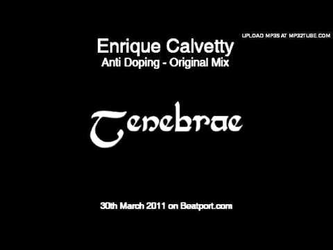 Enrique Calvetty - Anti Doping (Original Mix) [Tenebrae]