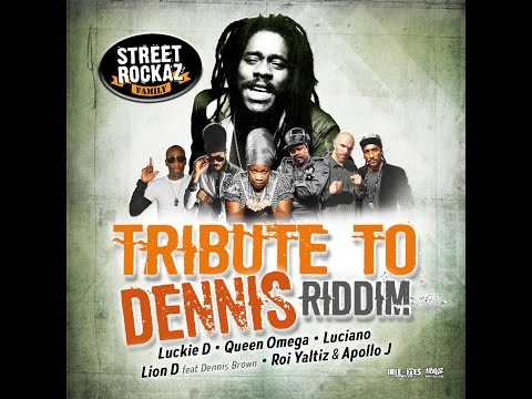 TRIBUTE TO DENNIS RIDDIM - STREET ROCKAZ family