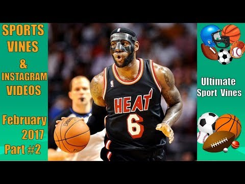 The BEST Sports Vines of February 2018  (Part 2)   With Titles