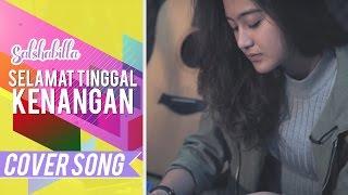 Download Lagu SALSHABILLA - SELAMAT TINGGAL KENANGAN Mp3
