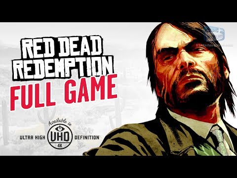 Red Dead Redemption - Full Game Walkthrough in 4K [Xbox One X Enhanced]