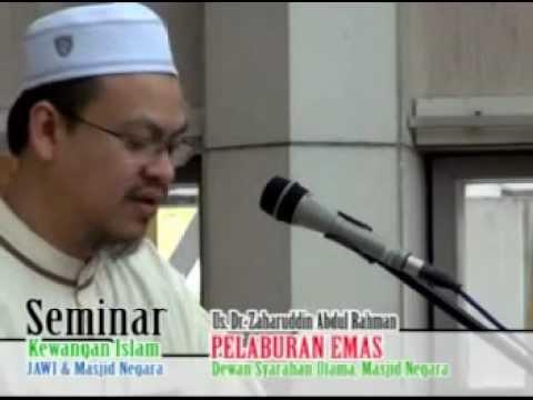 Seminar Kewangan Islam: Pelaburan Emas – Us. Zaharuddin Abd. Rahman (UZAR)