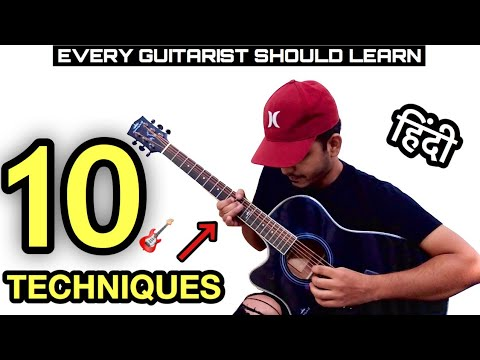 Learn 10 Easy Acoustic Guitar Techniques Lesson in Hindi For Beginners & intermediates by FUXiNO
