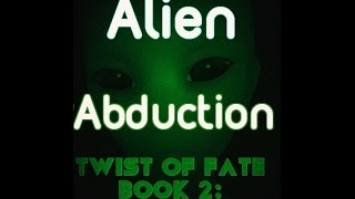 Hi everyone! Today I have a new video showing you all Twist of Fate: Book 2 - Alien Abduction Audiobook! This Audiobook is about a small town girl who strongly believes in Aliens and starts a group of like minded people. This is an Audio Books Full Length video, so feel free to sit back, relax, and watch this Audiobook Full 2016. Finding Audio Books Full Length these days isn't very hard, but because there's such a massive collection of Audiobook Full 2016 videos, it can be hard to actually pick something to listen to. Obviously, I recommend giving Twist of Fate: Book 2 - Alien Abduction a listen! Hopefully you enjoy this Audiobook and my other Audio Books Full Length. I cannot wait to come out with my next Audiobook Full 2016 video, and my next Twist of Fate Audiobook video.Thank you for watching today's video. If you enjoyed, remember to leave a like rating,  and a comment down below. Also, feel free to subscribe to the channel for more Audiobooks!Writing, Narration, imaging and mastering done by Isaiah Lawson.Subscribe here:https://www.youtube.com/channel/UCng9OcKoR8NFBLY9rDL17nQContact Isaiah(VO work etc):narratorisaiahlawson@gmail.comtwitter:@isaiahlawsonjrMusic used with licensing right: http://www.royalty-free-background-music.co.uk/