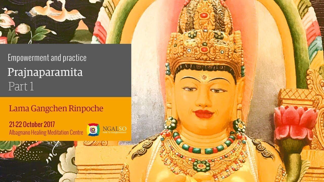 Empowerment and practice of Prajnaparamita - part 1