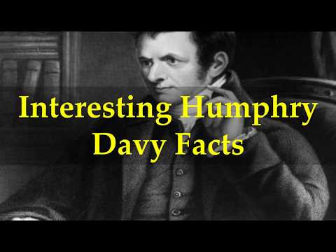 Interesting Humphry Davy Facts