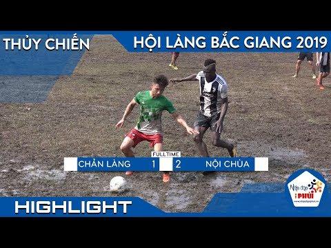 [Highlight] Chản Làng vs Nội Chùa (Bán kết 1-  Giải bóng đá Nội Đông- Lục Nam- Bắc Giang) - Thời lượng: 8 phút, 29 giây.