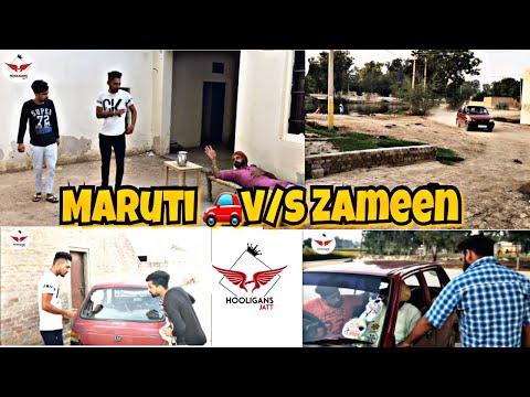 Funny movies - Maruti v/s  Zameen  ॥Hooligans jatt ॥ latest funny video