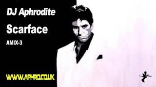 DJ Aphrodite - Scarface (2005)