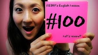 REINY先生の~留学中に必要な英会話 #100~ Let's review!!
