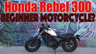 9. Honda Rebel 300: A Good Beginner Bike?