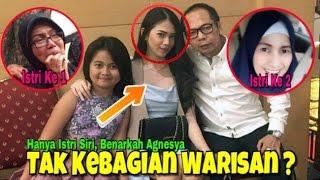 Video Hanya Istri Siri, Benarkah Elsya Agnesya Kalangi Tak Kebagian Warisan Dodi Triono ? MP3, 3GP, MP4, WEBM, AVI, FLV Agustus 2017