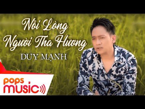 Nỗi Lòng Người Tha Hương - Duy Mạnh - Official Version 2
