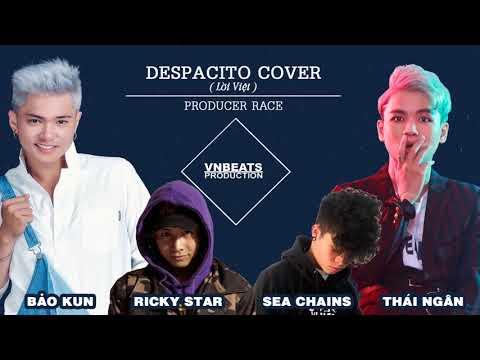 DESPACITO COVER - BẢO KUN FT PHẠM ĐÌNH THÁI NGÂN - RICKY STAR - SEA CHAINS | LỜI VIỆT - Thời lượng: 4 phút, 51 giây.