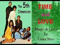 The 5th Dimension - Time and Love