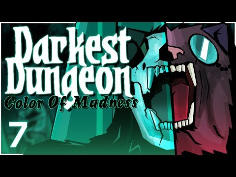 Baer Plays Darkest Dungeon: The Color Of Madness (Ep. 7)