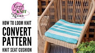 Learn how to convert a needle pattern to loom knitting, figure out how many pegs to cast on for the size you want, using your own loom and yarn, as well as make a seat cushion from start to finish.  That is ALL IN THIS VIDEO! Get the needle pattern here, print and get ready to take notes for this class. https://goo.gl/JcV5DcPattern permission and yarn sponsored by Yarnspirations.Needle knit blog on Yarnspirations:http://blog.yarnspirations.com/knit-seat-cushion/EASY Pattern: Will work pattern from start finish including weaving tails as well as converting, measuring and sizing (figure out how many pegs to cast on what loom).Skills demonstrated in tutorial:*Read and convert needle pattern to loom*Determine which loom to use*Make a swatch, compare to needle and figure stitch count*Sizing - Make cushion wider or smaller based on gauge*Longtail Cast-on*Knit Stitch*Purl Stitch*Change colors – two different methods*Cast off in pattern (bind off)*Knit the ties*Weaving in ends*Seaming