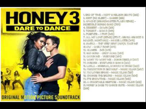 Honey 3 Dare To Dance Full soundtrack Tracklist