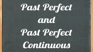 Past Perfect And Past Perfect Continuous (progressive)  - English Grammar Tutorial Video Lesson