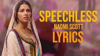 Video Naomi Scott - Speechless Lyrics (From Aladdin 2019) MP3, 3GP, MP4, WEBM, AVI, FLV September 2019