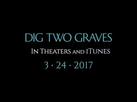 Dig Two Graves (TV Spot)