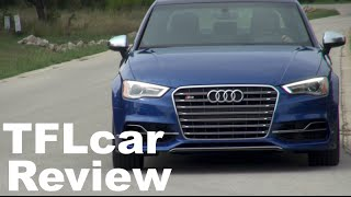 2015 Audi S3 First Drive Review: So Fast, So Fun, And So Formal