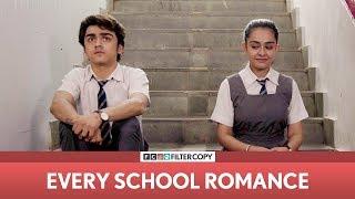Video FilterCopy | Every School Romance | ft. Apoorva Arora and Rohan Shah MP3, 3GP, MP4, WEBM, AVI, FLV Agustus 2018