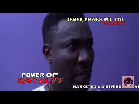 "New Hit Movie ""POWER OF ROYALTY"" Official Trailer - (Destiny Etiko) 2019 Latest Nigerian Movie"