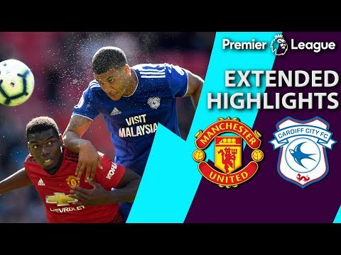 Man United v. Cardiff City | PREMIER LEAGUE EXTENDED HIGHLIGHTS | 5/12/19 | NBC Sports