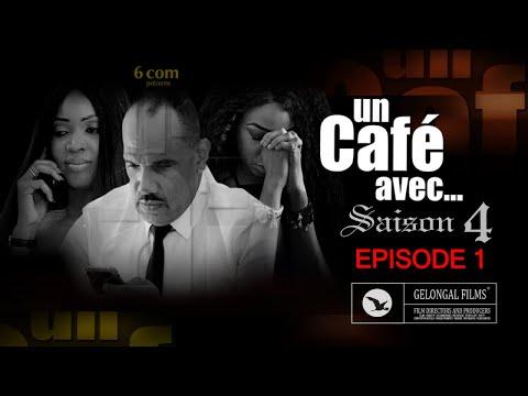 Un Café Avec.... Saison4 - Episode 1