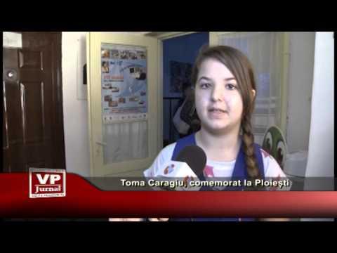 Toma Caragiu, comemorat la Ploiești