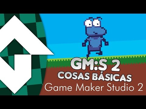 Tutorial Game Maker Studio 2: Lo Básico