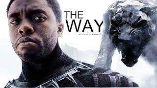Video Black Panther (T'Challa) // The Way MP3, 3GP, MP4, WEBM, AVI, FLV Oktober 2017