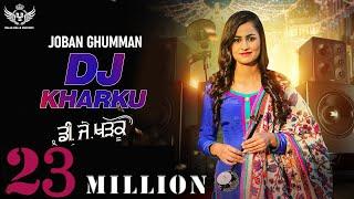 Video New Punjabi Song 2019   DJ KHARKU - Joban Ghumman   Latest Punjabi Song 2019   Punjabi DJ Song 2019 MP3, 3GP, MP4, WEBM, AVI, FLV Januari 2019