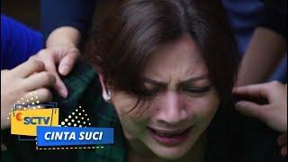 Video Tangis Bu Wahida PECAH Melihat Jenazah Pak Farhan   Cinta Suci Episode 189 dan 190 MP3, 3GP, MP4, WEBM, AVI, FLV Maret 2019