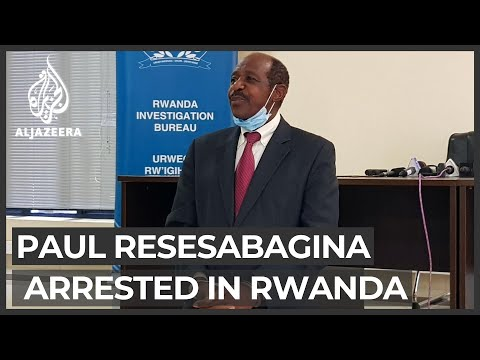 Hotel Rwanda film hero Paul Rusesabagina held on terror charges