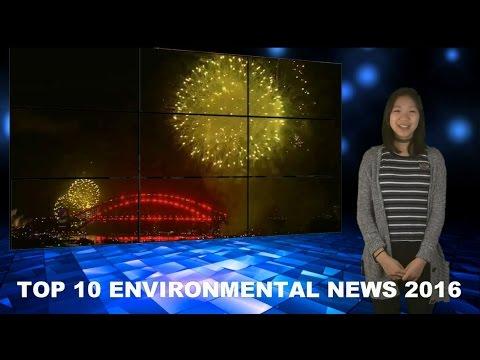 TOP 10 ENVIRONMENTAL NEWS OF 2016 | greenversal