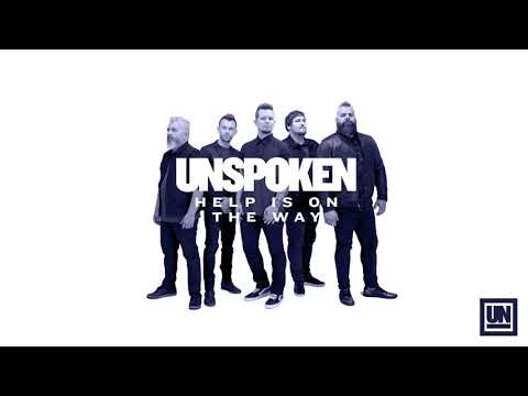 "Unspoken - ""Help Is On The Way"" (Official Audio)"