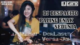 DJ DESPACITO PALING ENAK SEDUNIA | PARTY LADIES NIGHT DJ CANTIK