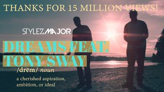 Stylez Major - Dreams Featuring Tony Sway {Official Music Video} #HipHop - YouTube