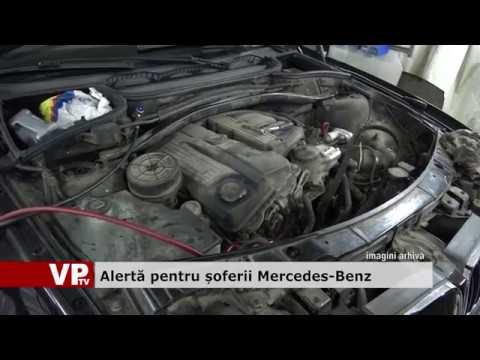 Alertă pentru șoferii Mercedes-Benz