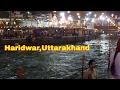 Har Ki Pauri in Haridwar, Uttarakhand | Night Short View
