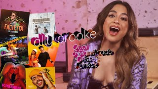 Desafio com Ally Brooke: qual o significado desses funks?